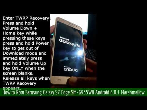 How to Root Samsung Galaxy S7 Edge SM-G935W8 Android 6.0.1 Marshmallow