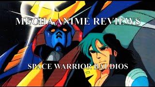 Mecha Anime Reviews: Space Warrior Baldios