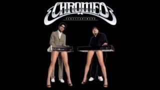Chromeo   Needy Girl Bloc Party Remix