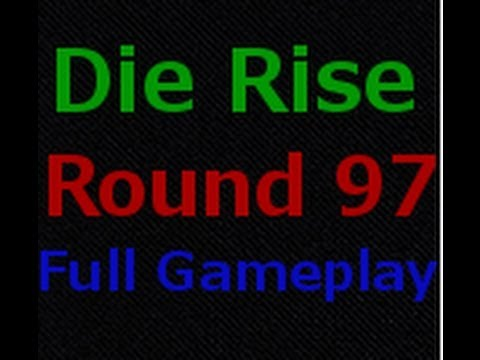 Die Rise Rnd 97 After Patch Full Gameplay Part 5 (89-96) (Rank 7 in world) // World Record Attempt