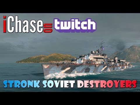 iChase Live on Twitch - Stronk Soviet Destroyers [720p]