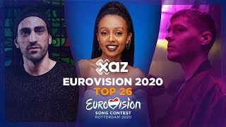 Eurovision 2020: Top 26 - NEW 🇬🇪🇮🇱