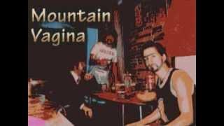Mountain Vagina - Андрюша Тюрин