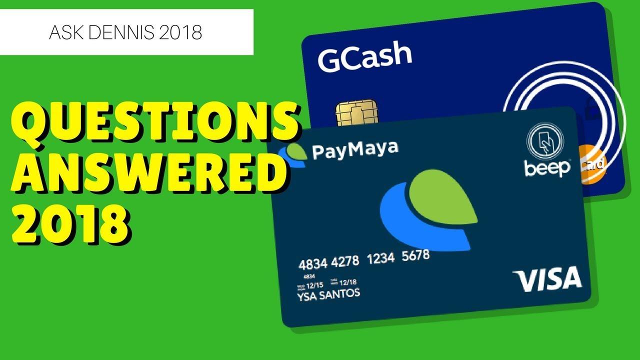 Paymaya: Ask Dennis (2018) Paymaya [updated FAQ] Can I Use Paymaya