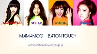 [2.58 MB] Mamamoo (마마무) - Baton Touch [Color Code Lyrics : KOR/ROM/ENG]
