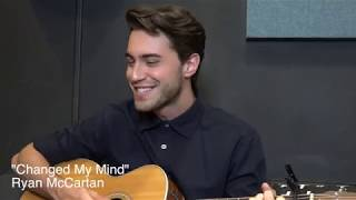 "Ryan McCartan Sings ""Changed My Mind"" 