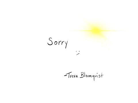 Sorry - Treva Blomquist (Official Lyric Video)