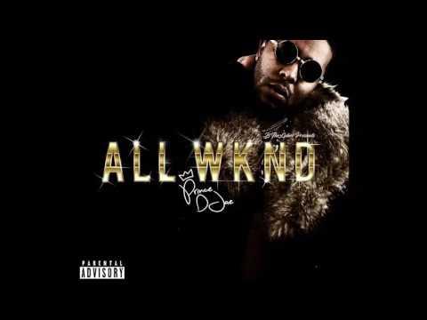 Prince Djae - All Wknd (Prod By Bukoh)