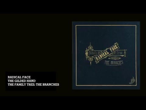 Radical Face - The Gilded Hand (Audio) mp3