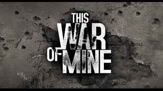 Hack PC games This War Of Mine