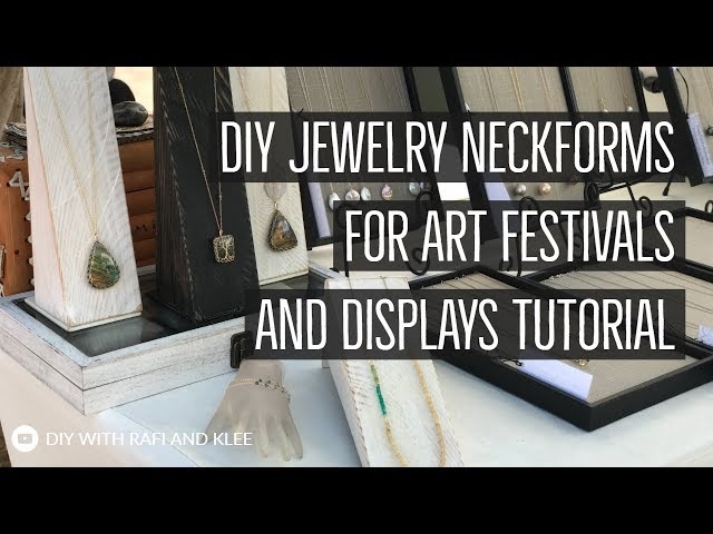 DIY - Make Your Own Jewelry Displays For Festivals 19 min Tutorial