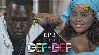 Série Def Def - Episode 3