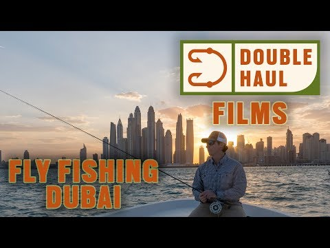 Double Haul Films: Fly Fishing Dubai