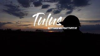 Taufit DT - Tulus feat Boyhaqi MN