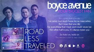 Boyce Avenue - Your Biggest Fan (Lyric Video) on Spotify & iTunes
