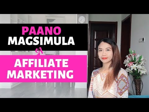 Paano  Magsimula  sa  Affiliate  Marketing  for  Beginners Philippines