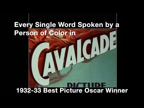 "Every Single Word Spoken by a Person of Color in ""Cavalcade"""