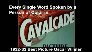 Every Single Word Spoken by a Person of Color in Cavalcade