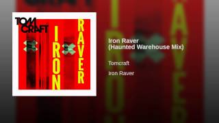 Iron Raver (Haunted Warehouse Mix)