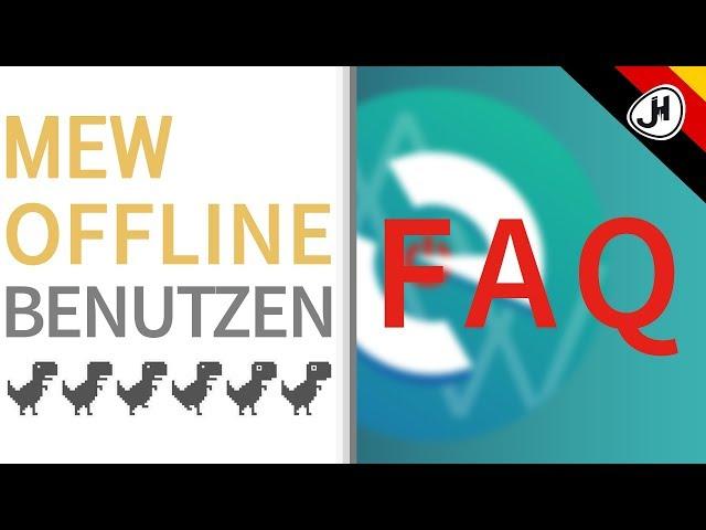 DE: FAQs wie man MyEtherWallet offline verwendet