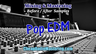 Pop EDM - Before and After Mixing and Mastering Samples