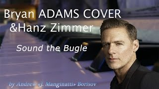 Sound the Bugle [Bryan Adams cover]