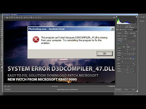 Fix Error Photoshop CC 2019 D3Dcompiler_47.dll Is Missing In Windows 7 64bit Download KB4019990