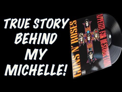 Guns N' Roses: The True Story Behind My Michelle (Appetite for Destruction)