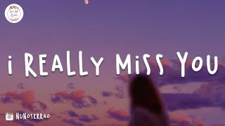 I really miss you... Chill vibes