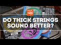 That Pedal Show – String Gauge & Tone (aka The Dubious Legend Of Thick & Skinny)
