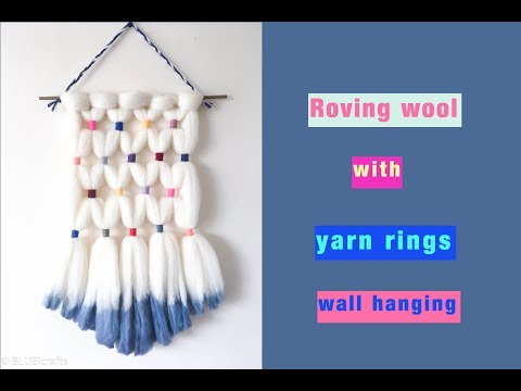 diy-woven-wall-hanging---roving-wool-with-yarn-rings-tapestry---easy-tutorial