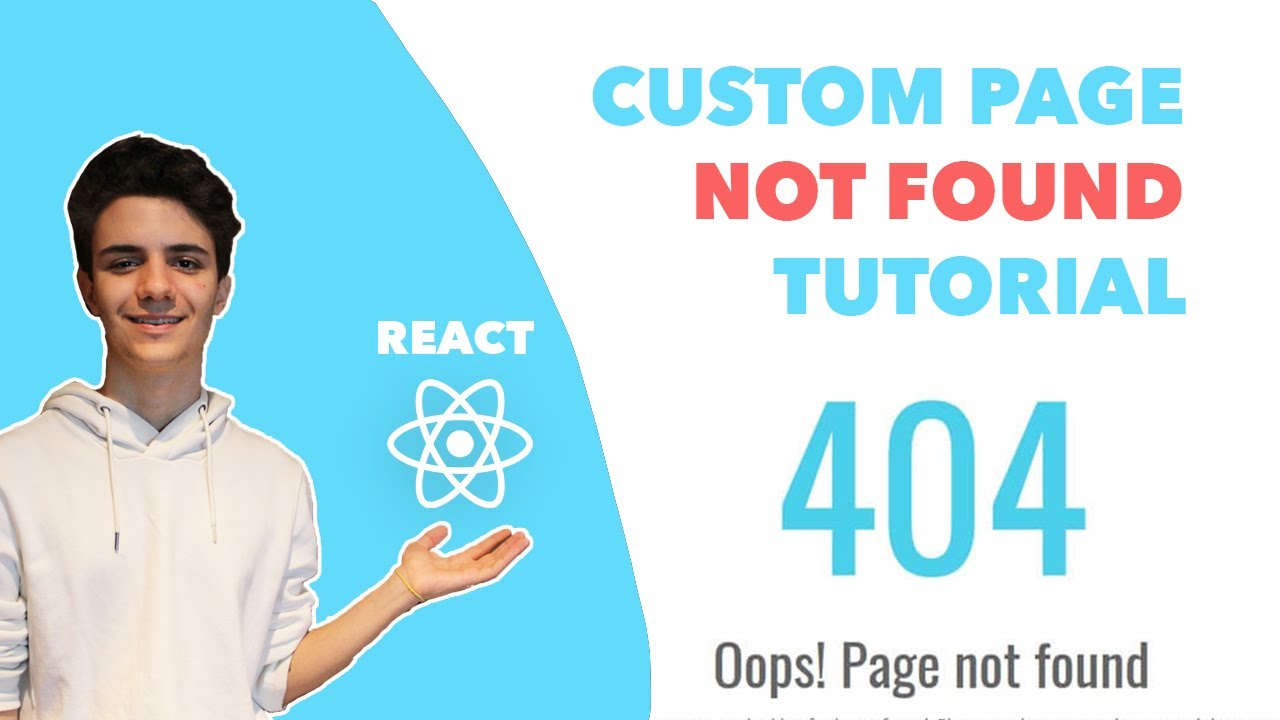 How to Make A 404 Page Not Found in React Tutorial - React Router Dom