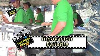 Innovación Bailable/La Querida/Camay 2015/Tony Fuente Video HD