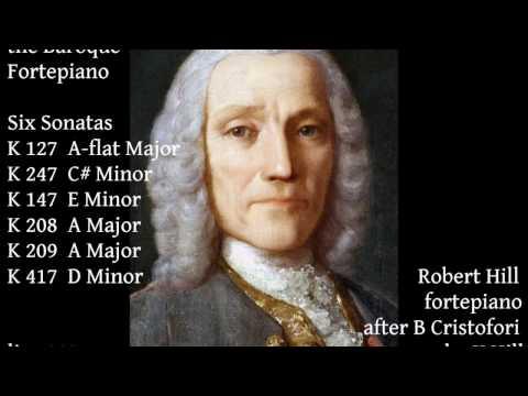 D Scarlatti: Six Sonatas. Robert Hill, fortepiano (live)