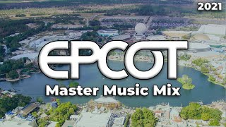EPCOT Master Music Mix (2021)