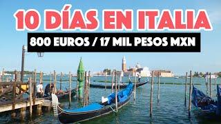 ¿Cuánto cuesta viajar por Italia? - Ruta de 10 días
