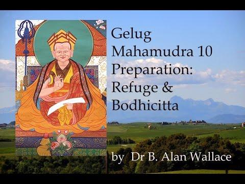 Gelug Mahamudra 10 Preparation: Refuge and Bodhicitta