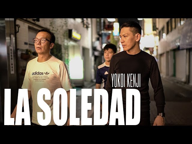 LA SOLEDAD | YOKOI KENJI