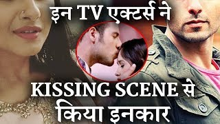 Video TV Actors who refused to do Kissing Scene -INDIA NEWS VIRAL download MP3, 3GP, MP4, WEBM, AVI, FLV Maret 2018