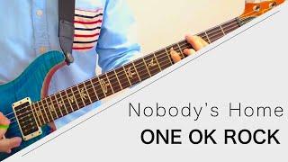 Download lagu ONE OK ROCK - Nobody's Home - Live ver. 弾いてみた【Guitar cover】