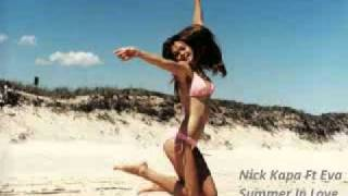 Nick Kapa Ft Eva   Summer In Love Dj Doctor Edit