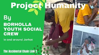 Project Humanity by Borholla Youth Crew ❤️ | Accidental Chain Link 2 | Jorhat