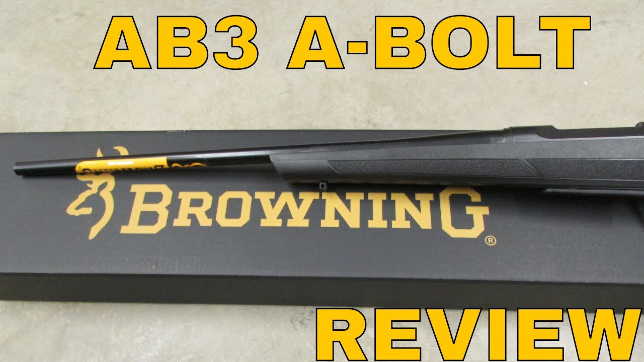 BROWNING AB3 A-BOLT .30-06 RIFLE REVIEW