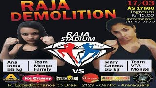 Muay Thai - Ana India vs Mary Santos - Raja Demolition 17.3.18