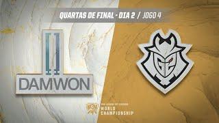 Mundial 2019: Quartas de Final - Dia 2 | DAMWON Gaming x G2 Esports (Jogo 4)