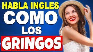15 FRASES EN INGLÉS PARA SONAR CÓMO LOS GRINGOS!