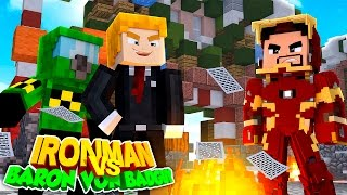 Minecraft Adventure - IRONMAN VS THE NEW VILLAIN BARON VON BADGUY!!!