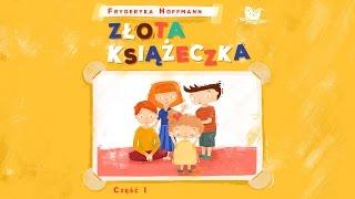 ZŁOTA KSIĄŻECZKA CZ. 1 – Bajkowisko.pl – słuchowisko – bajka dla dzieci (audiobook)