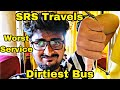 SRS Travels | Dirtiest Bus Ever Travelled | Worst Service | Chennai To Rameswaram | Epi 40
