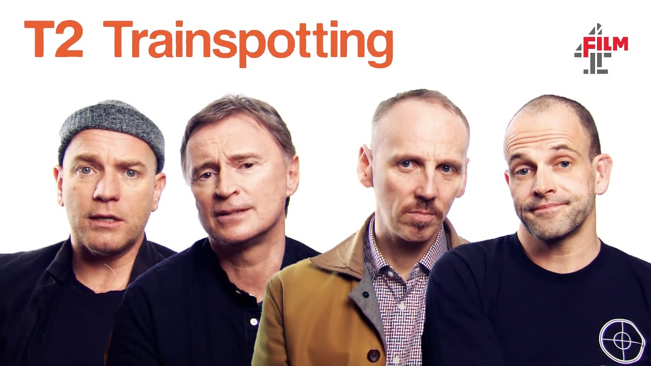 The cast of Trainspotting reunited | T2 Trainspotting | Film4 Interview  Special - YouTube